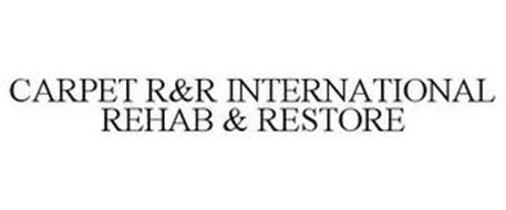 CARPET R&R INTERNATIONAL REHAB & RESTORE