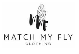 MMF MATCH MY FLY CLOTHING