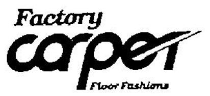FACTORY CARPET FLOOR FASHIONS