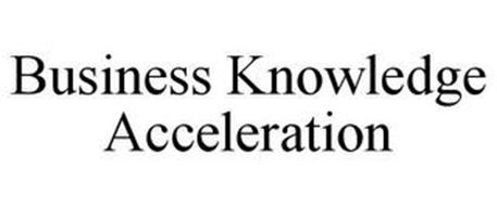 BUSINESS KNOWLEDGE ACCELERATION