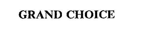 GRAND CHOICE