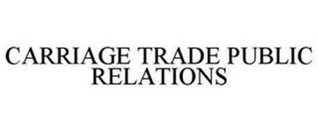 CARRIAGE TRADE PUBLIC RELATIONS