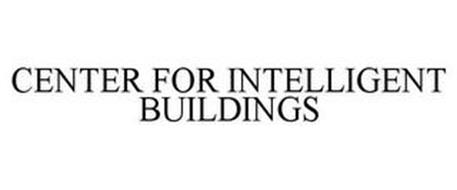 CENTER FOR INTELLIGENT BUILDINGS