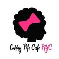 CARRY ME CUTE NYC