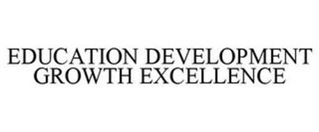 EDUCATION DEVELOPMENT GROWTH EXCELLENCE