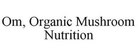 OM, ORGANIC MUSHROOM NUTRITION