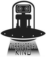 TERRESTREAL KIND