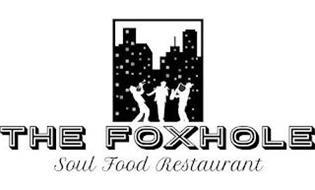 THE FOXHOLE SOUL FOOD RESTAURANT