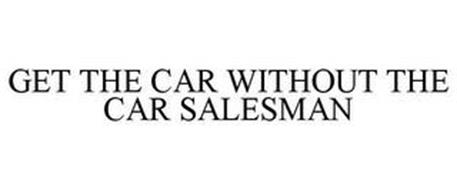 GET THE CAR WITHOUT THE CAR SALESMAN