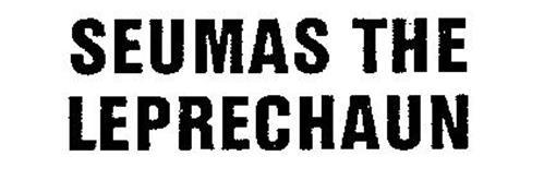 SEUMAS THE LEPRECHAUN