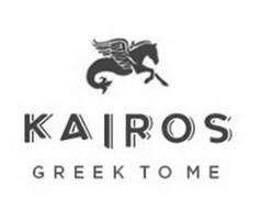 KAIROS GREEK TO ME