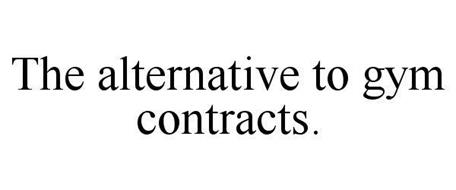 THE ALTERNATIVE TO GYM CONTRACTS.