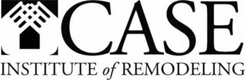CASE INSTITUTE OF REMODELING