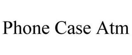 PHONE CASE ATM