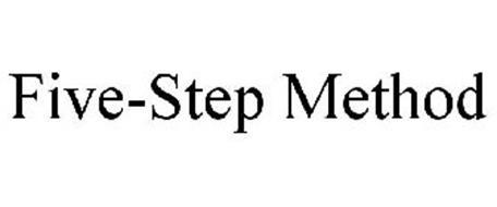 FIVE-STEP METHOD