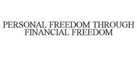 PERSONAL FREEDOM THROUGH FINANCIAL FREEDOM