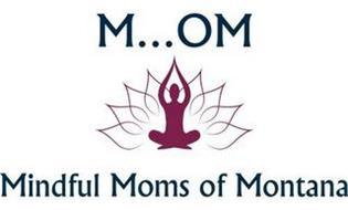 M...OM MINDFUL MOMS OF MONTANA