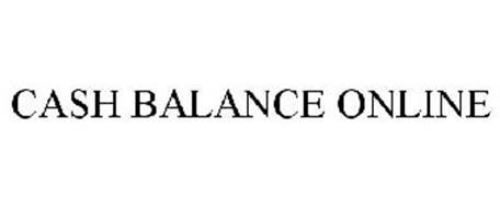 CASH BALANCE ONLINE