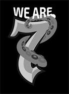WE ARE 7