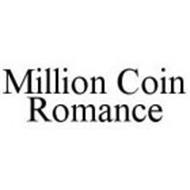 MILLION COIN ROMANCE