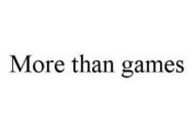 MORE THAN GAMES