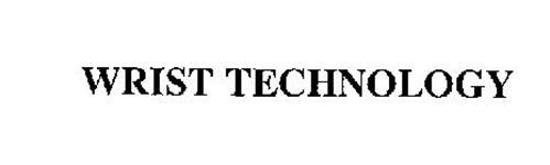 WRIST TECHNOLOGY