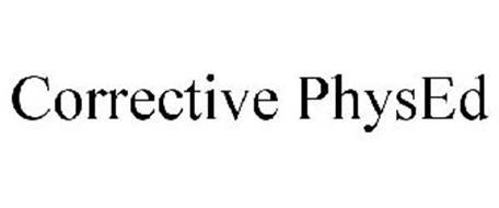 CORRECTIVE PHYSED