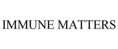 IMMUNE MATTERS