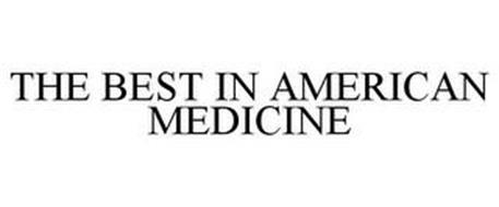 THE BEST IN AMERICAN MEDICINE