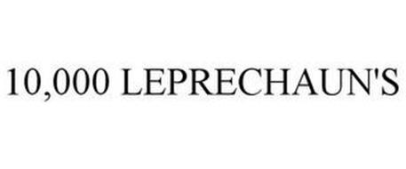 10,000 LEPRECHAUN'S