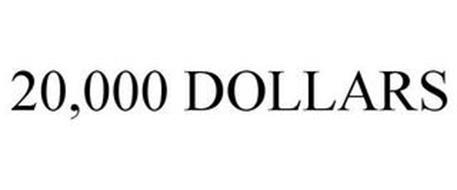 20,000 DOLLARS