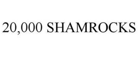 20,000 SHAMROCKS
