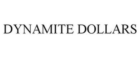 DYNAMITE DOLLARS