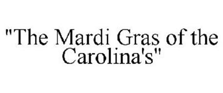 """THE MARDI GRAS OF THE CAROLINA'S"""
