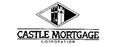CASTLE MORTGAGE CORPORATION