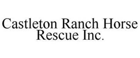 CASTLETON RANCH HORSE RESCUE INC.