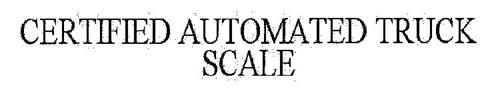 CERTIFIED AUTOMATED TRUCK SCALE