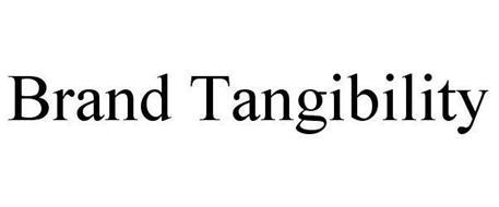 BRAND TANGIBILITY