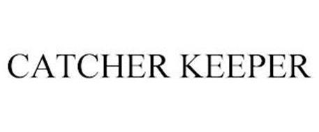 CATCHER KEEPER