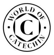 C WORLD OF CATECHIN