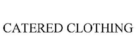 CATERED CLOTHING
