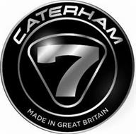 CATERHAM 7 MADE IN GREAT BRITAIN