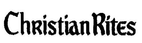 CHRISTIAN RITES