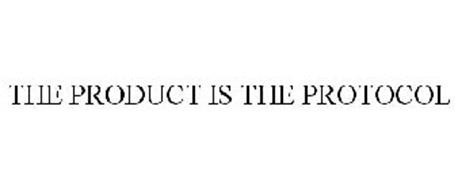 THE PRODUCT IS THE PROTOCOL