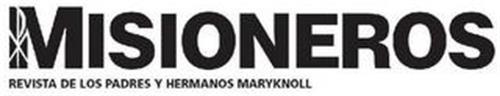 MISIONEROS REVISTA DE LOS PADRES Y HERMANOS MARYKNOLL