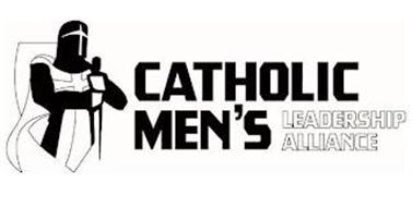 CATHOLIC MEN'S LEADERSHIP ALLIANCE