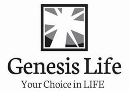 GENESIS LIFE YOUR CHOICE IN LIFE