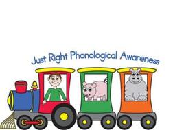 JUST RIGHT PHONOLOGICAL AWARENESS