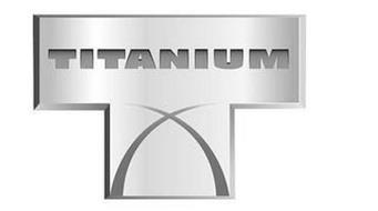 T TITANIUM