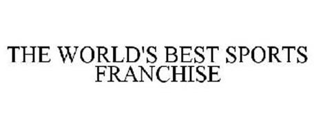 THE WORLD'S BEST SPORTS FRANCHISE